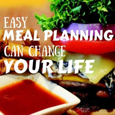 Easy Meal Planning Can Change Your Life