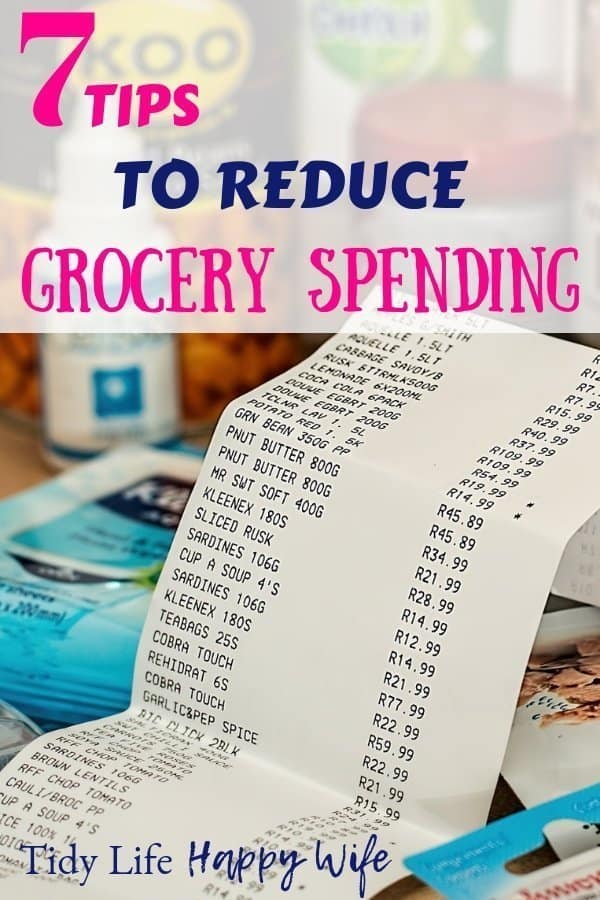 Groceries and receipt with 7 tips to reduce grocery spending
