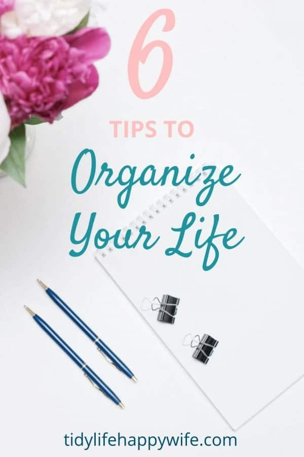 Planner and 6 tips to organize your life