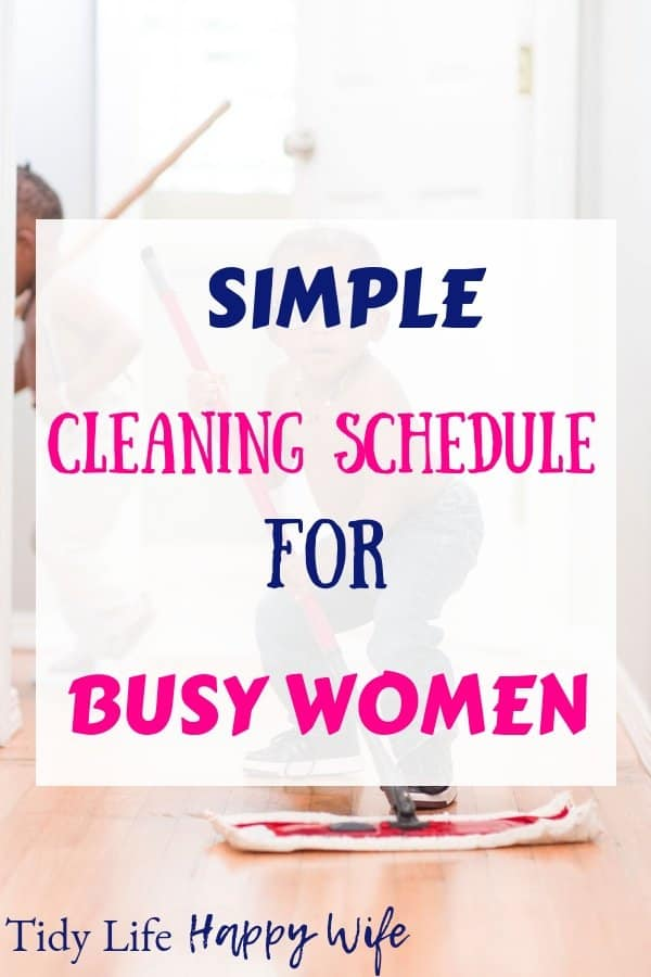 Cleaning Schedule for Busy Women