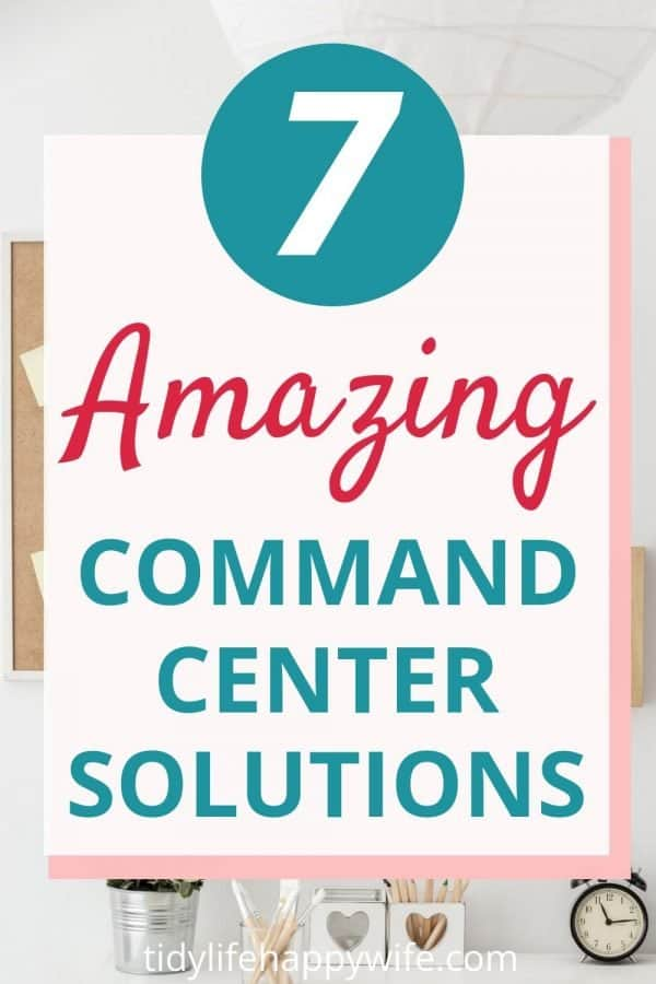 Command center solutions for organizing your life