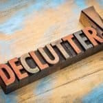 Declutter sign to highlight post that tells you what to do with your clutter once you've removed it from your home.
