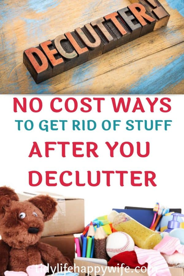Declutter sign, teddy bear, and clothing showing you can donate items after decluttering