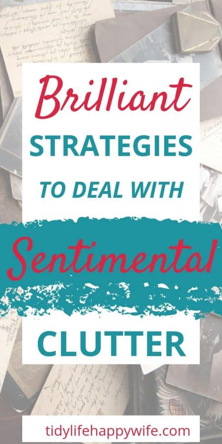 Strategies for decluttering sentimental items