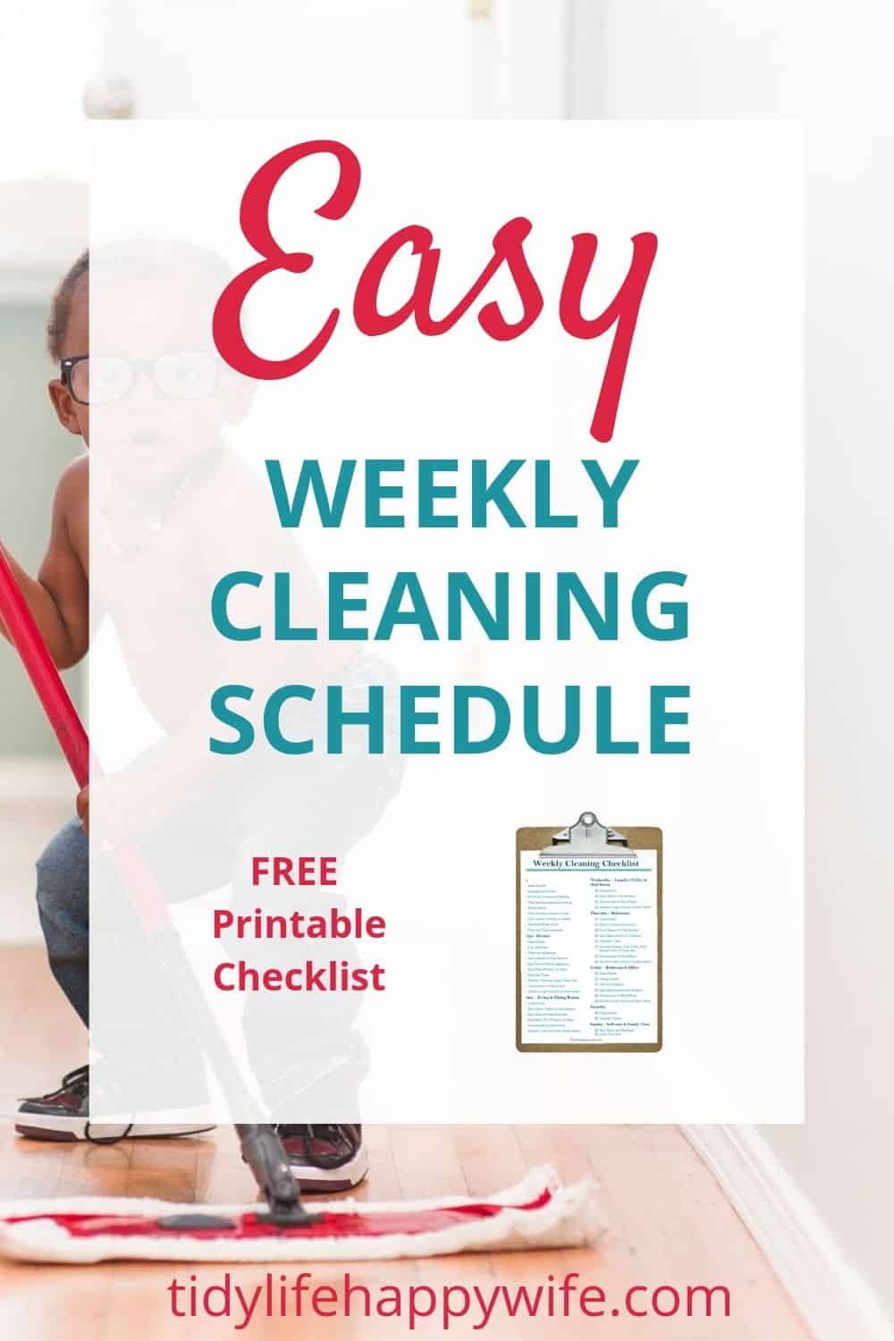 Weekly cleaning schedule to create a routine