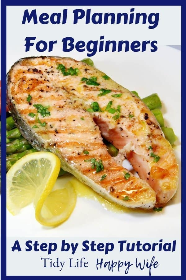 Salmon dinner made as a result of meal planning