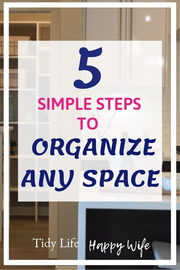 An organized kitchen from 5 simple steps