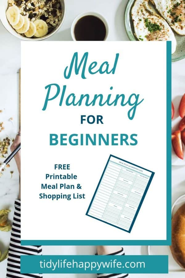 Meals planned using beginners guide for meal planning