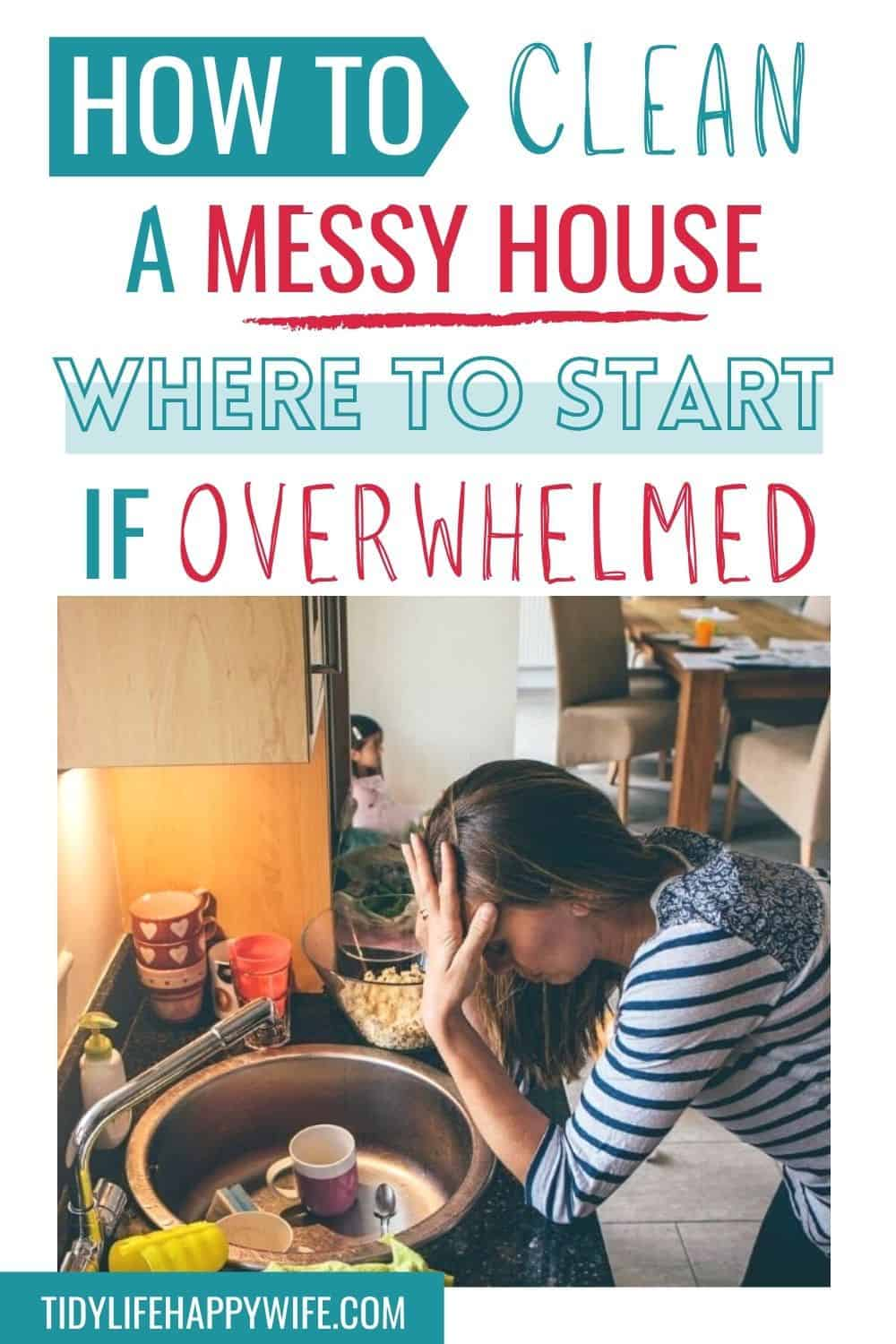 Frustrated and overwhelmed by a messy house? Too paralyzed to figure out how or where to start cleaning the mess? Here's a step-by-step guide that shows you exactly where to start, what to clean next, and how to keep your messy house clean on a daily basis. Cleaning tips to clear the clutter and prevent the mess before it gets to be too much to handle. How to clean your messy home even when your completely overwhelmed and paralyzed by the mess.  via @Tidylifehappywife